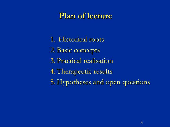 Plan of lecture