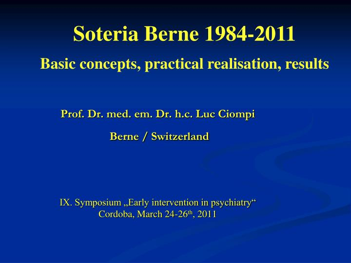 Soteria Berne 1984-2011