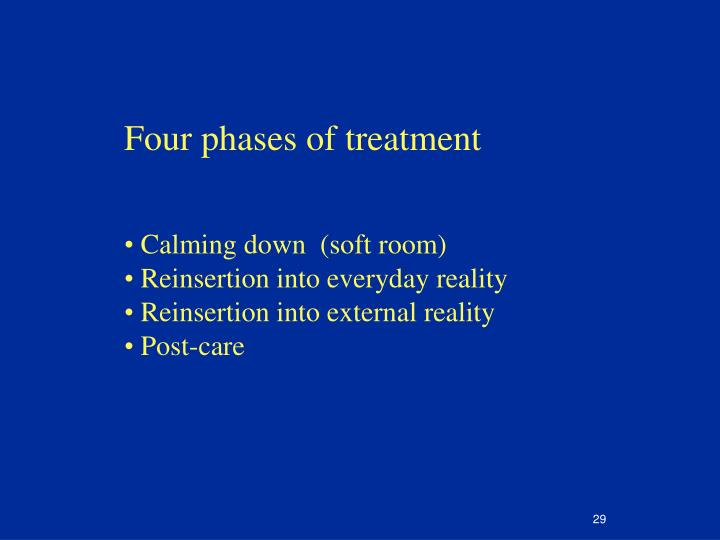 Four phases of treatment