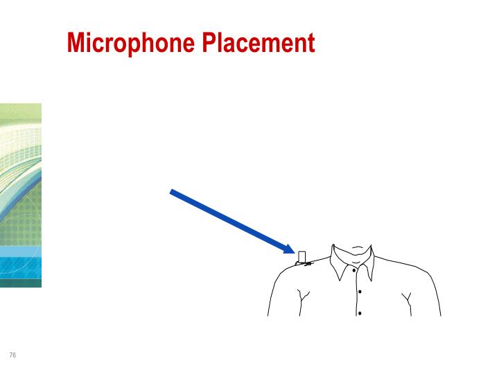 Microphone Placement