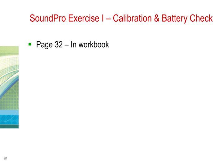 SoundPro Exercise I – Calibration & Battery Check