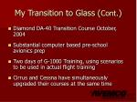 my transition to glass cont3
