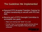 the guidelines we implemented