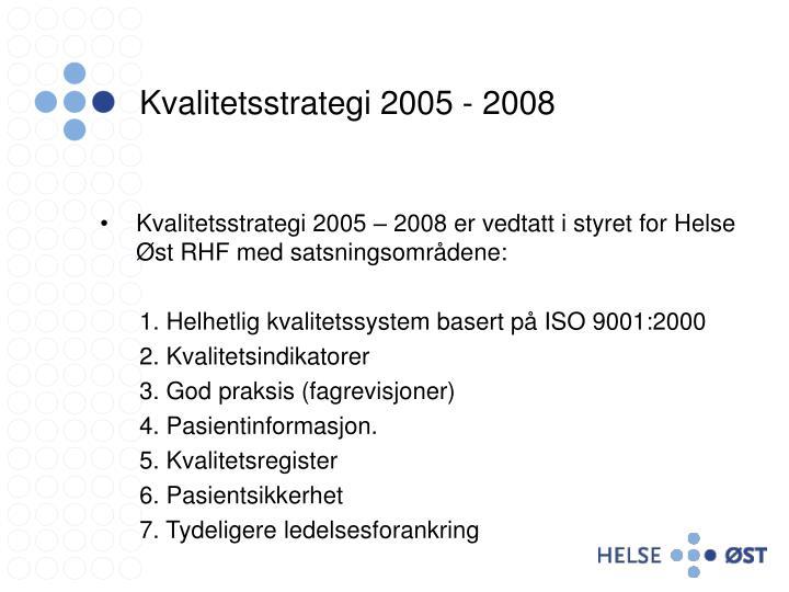 Kvalitetsstrategi 2005 - 2008