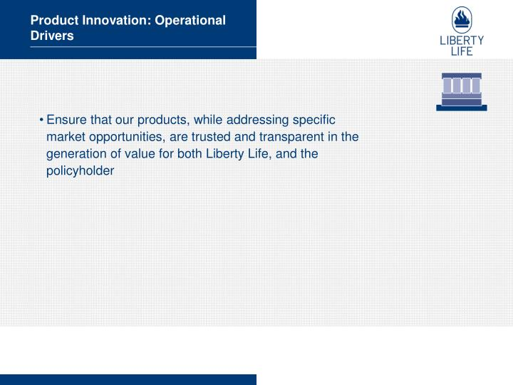 Product Innovation: Operational Drivers