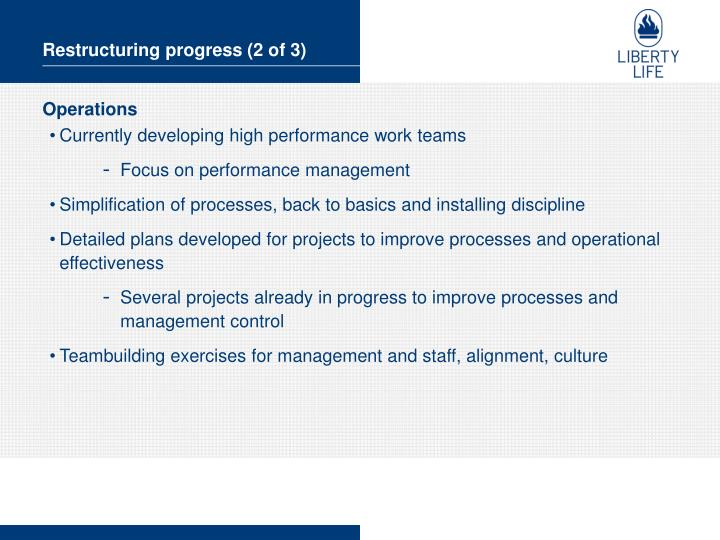 Restructuring progress (2 of 3)