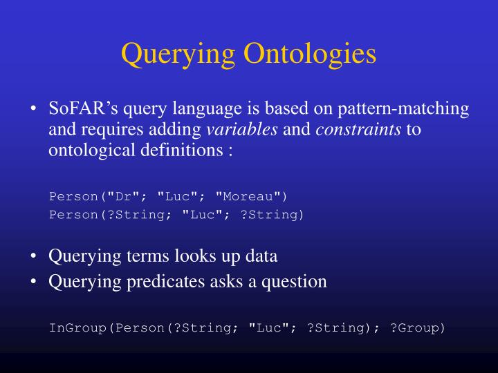 Querying Ontologies