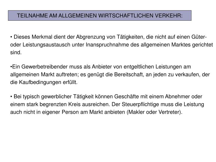 TEILNAHME AM ALLGEMEINEN WIRTSCHAFTLICHEN VERKEHR:
