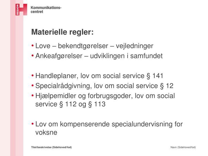 Materielle regler: