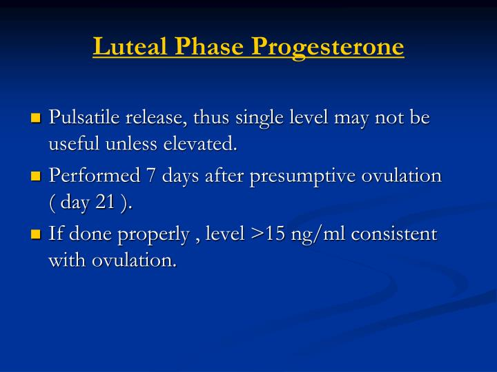 Luteal Phase Progesterone