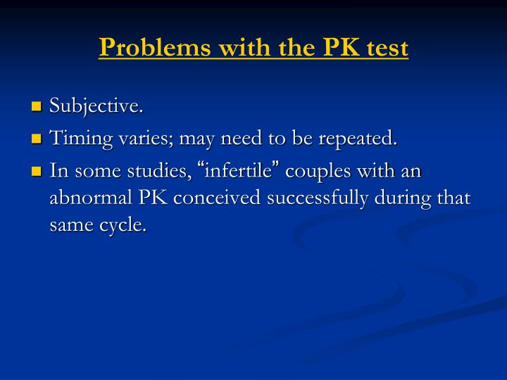 Problems with the PK test