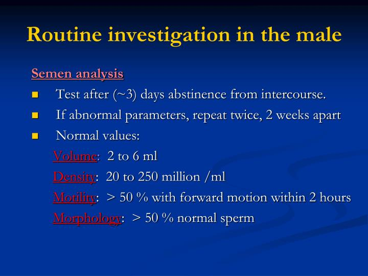 Routine investigation in the male
