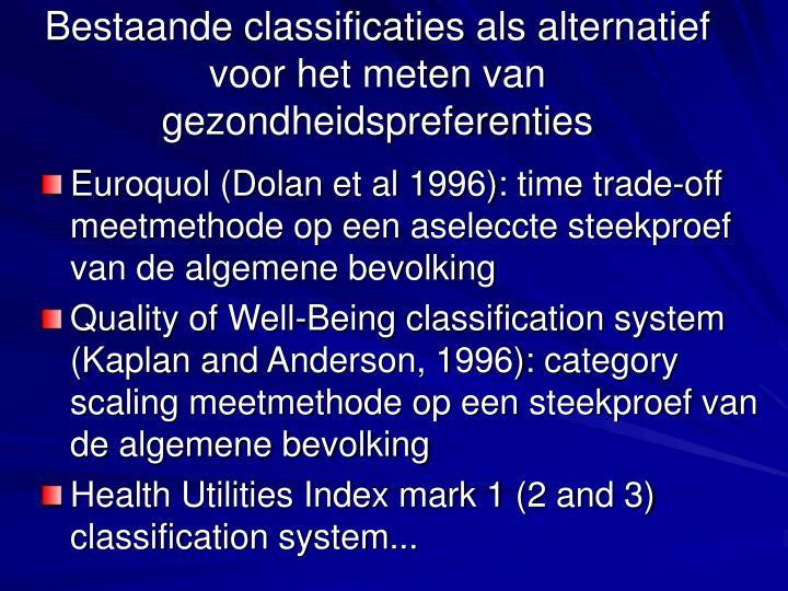 Bestaande classificaties als alternatief voor het meten van gezondheidspreferenties
