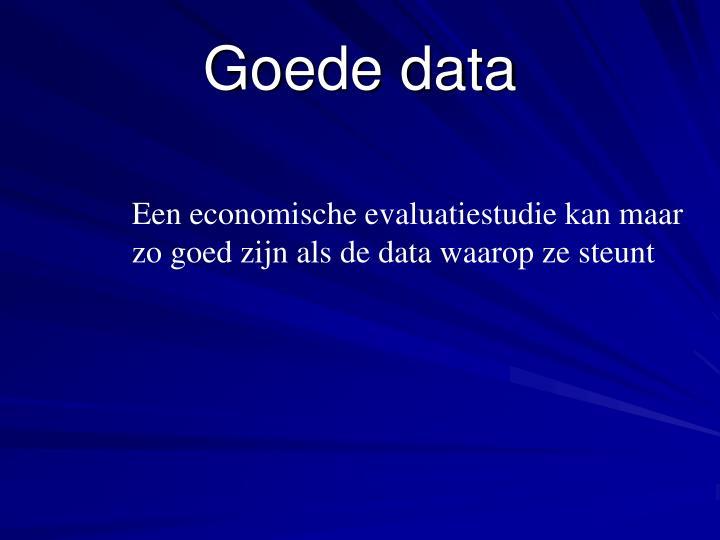 Goede data