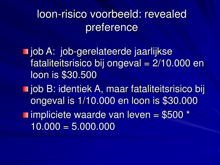 loon-risico voorbeeld: revealed preference
