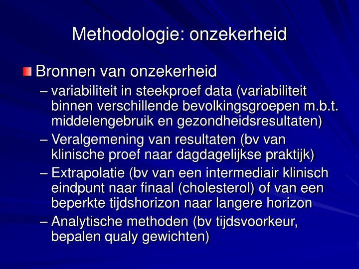 Methodologie: onzekerheid