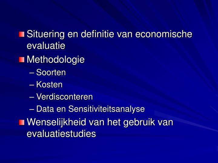 Situering en definitie van economische evaluatie