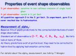 properties of event shape observables1