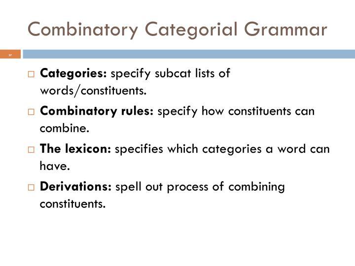 Combinatory Categorial Grammar