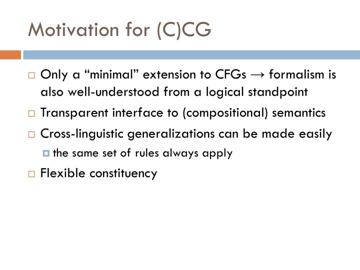 Motivation for (C)CG