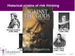 historical origins of risk thinking1