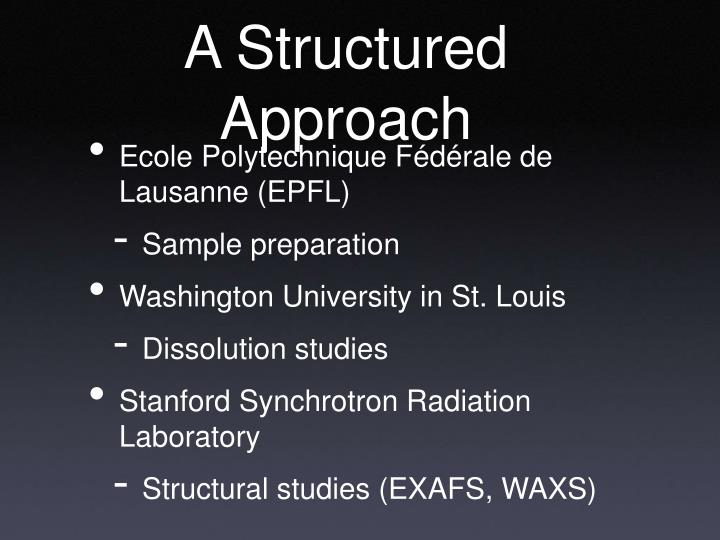 A Structured Approach