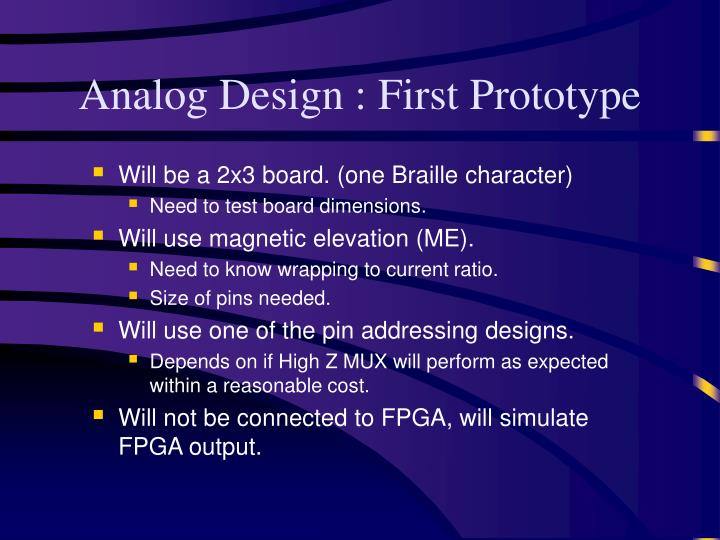 Analog Design : First Prototype