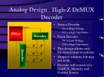 analog design high z demux decoder