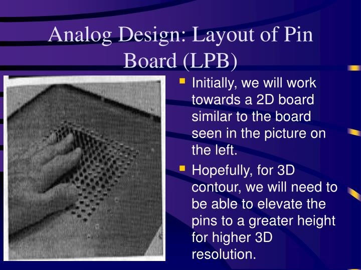 Analog Design: Layout of Pin Board (LPB)