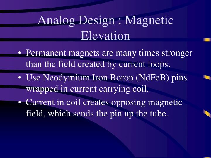Analog Design : Magnetic Elevation