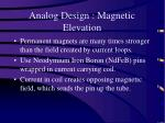 analog design magnetic elevation