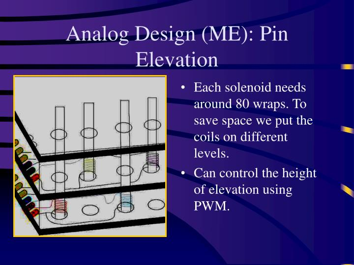 Analog Design (ME): Pin Elevation