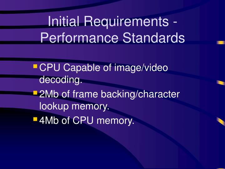 Initial Requirements - Performance Standards