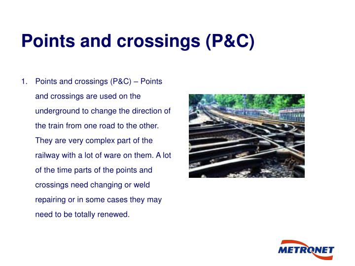 Points and crossings (P&C)