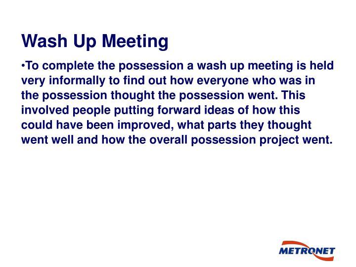 Wash Up Meeting