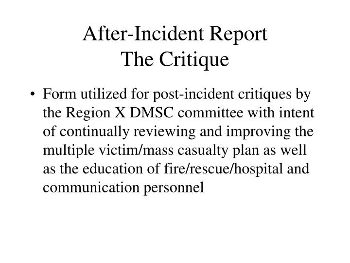 After-Incident Report