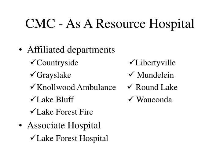 CMC - As A Resource Hospital