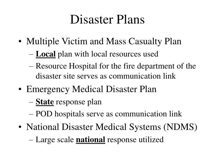 Disaster Plans