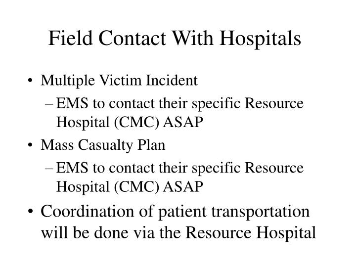 Field Contact With Hospitals