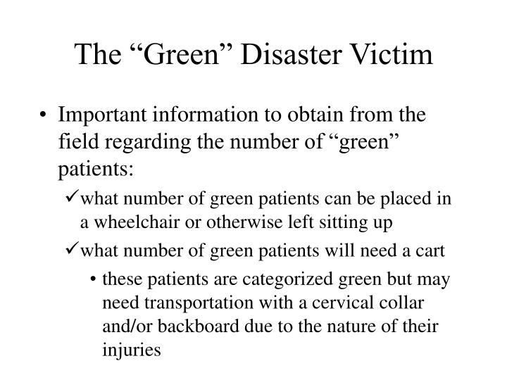 """The """"Green"""" Disaster Victim"""