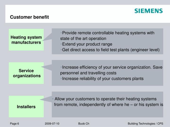 Customer benefit