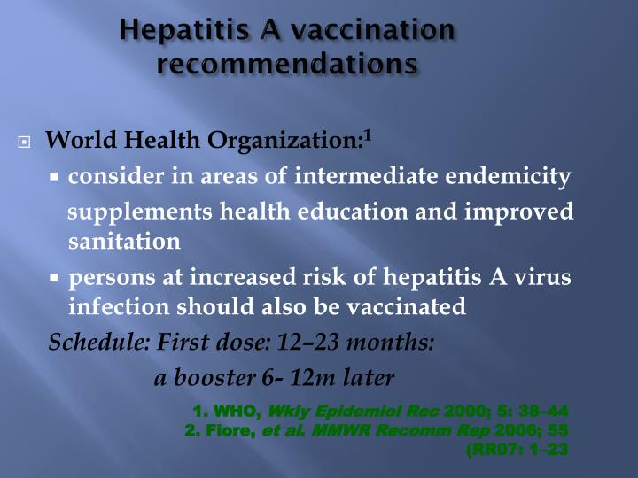 Hepatitis A vaccination recommendations