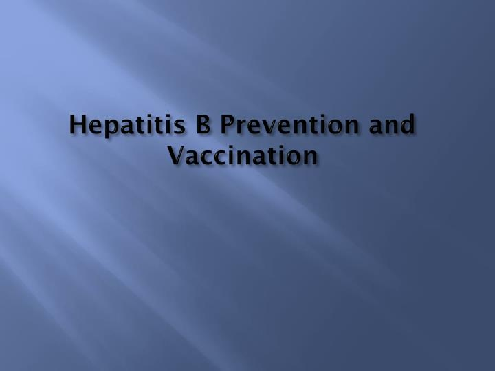 Hepatitis B Prevention and Vaccination