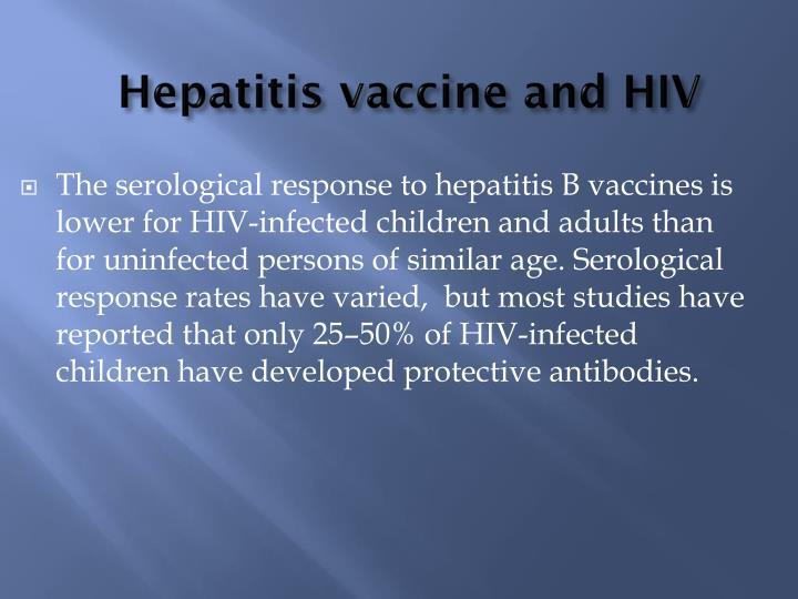 Hepatitis vaccine and HIV