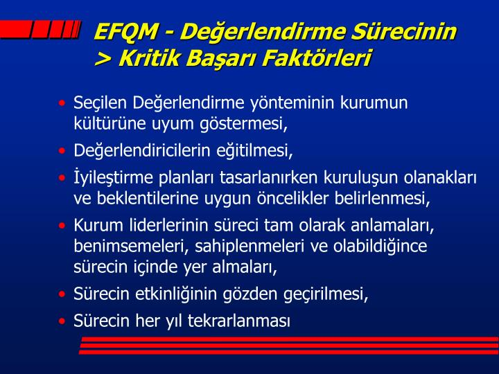 EFQM - Değerlendirme Sürecinin