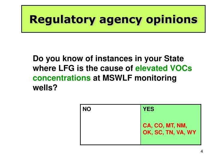 Regulatory agency opinions