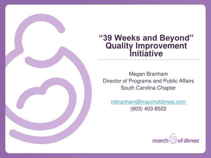 39 weeks and beyond quality improvement initiative