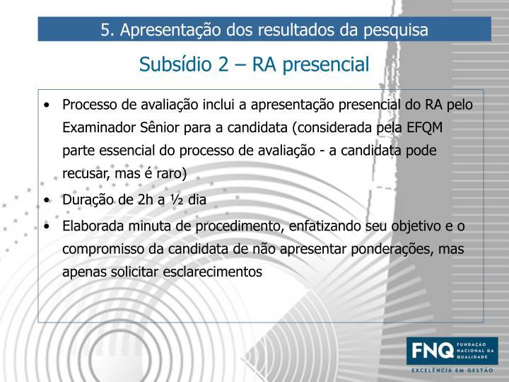 Subsídio 2 – RA presencial