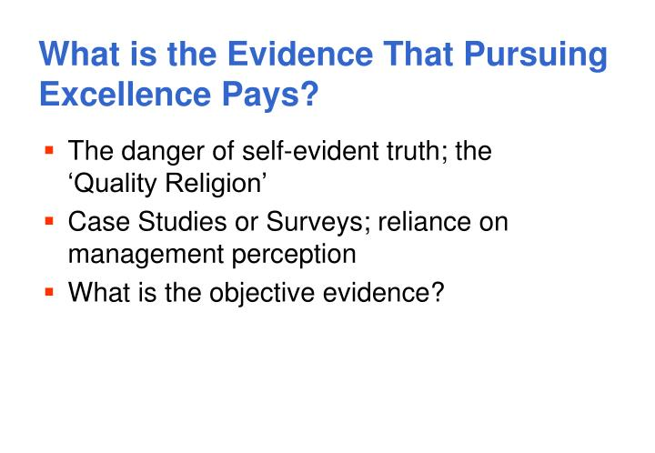 What is the Evidence That Pursuing Excellence Pays?