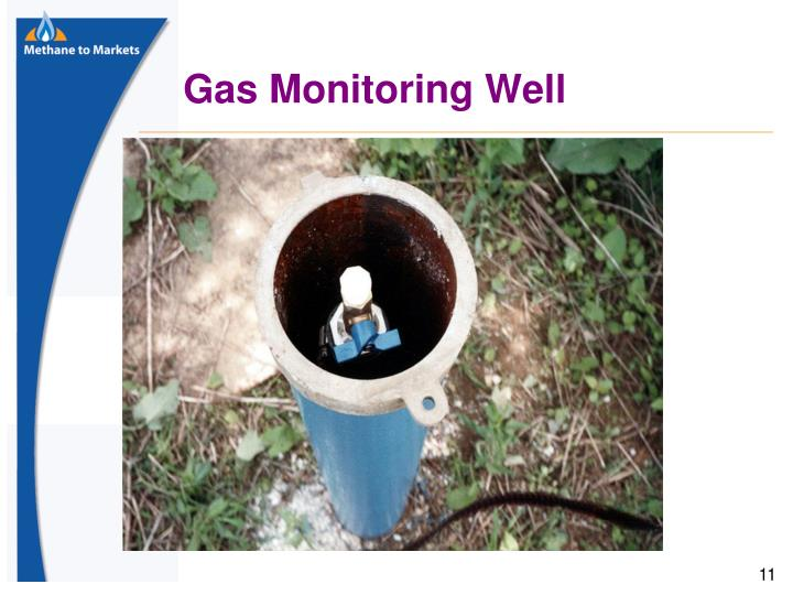Gas Monitoring Well